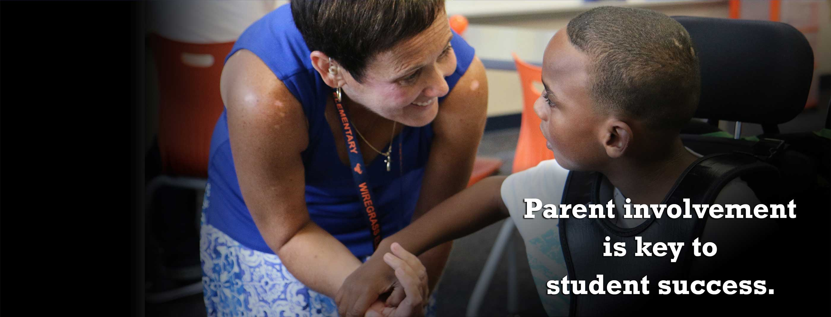 Parent involvement is key to student success.