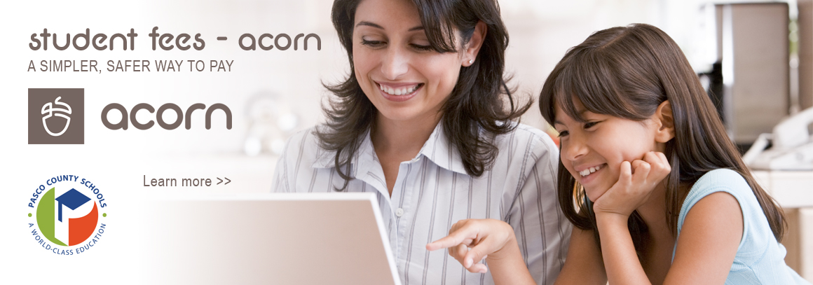 <p> Student fees - Acorn, a smarter way to pay. &nbsp;Learn more!</p>
