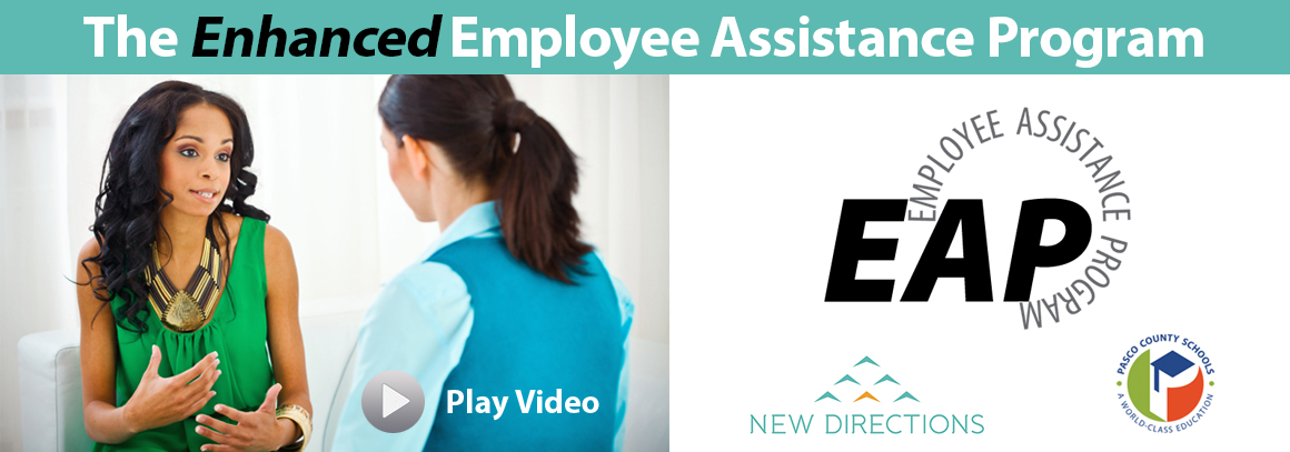 <p> 	The Enhanced Employee Assistance Program - New Directions - Click here to play video.</p>