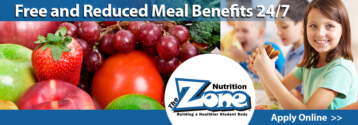 <p> 	Free and Reduced Meal Benefits 24/7. &nbsp;Apply Online.</p>