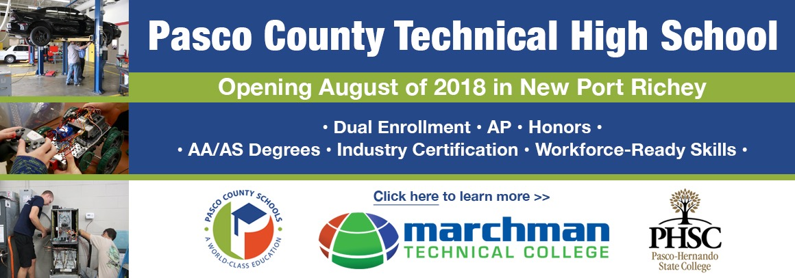 <p> Pasco County Technical High School Opening August 2018.&nbsp; Tap for more information.</p>