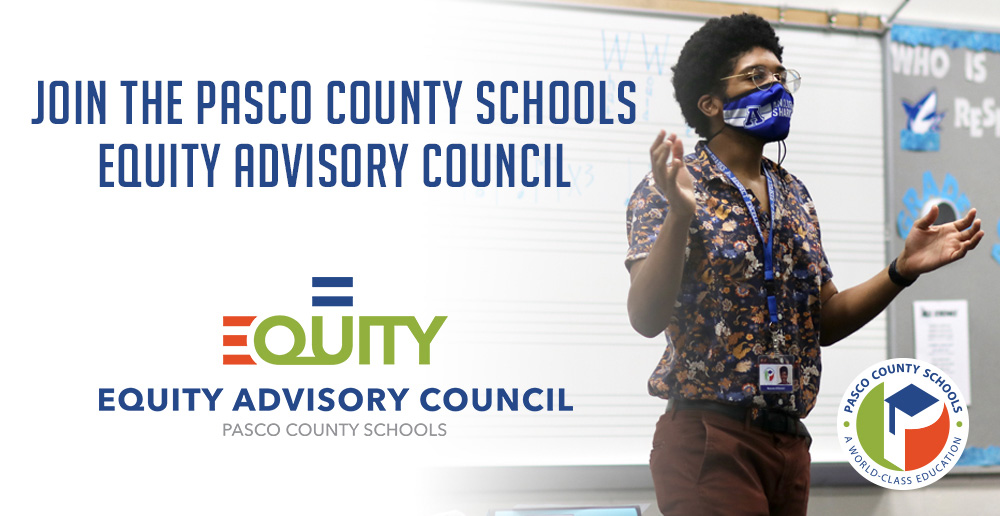 Join the Pasco County Schools Equity Advisory Council